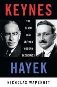 keynes-hayek-the-clash-that-defined-modern-economics