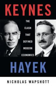 keynes-hayek-the-clash-that-defined-modern-economics