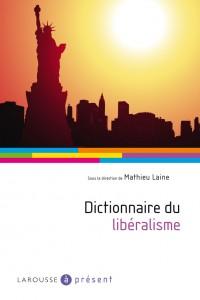 Dictionnaire du libéralisme