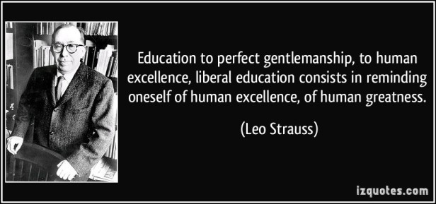 education-to-perfect-gentlemanship-to-human-excellence-leo-strauss