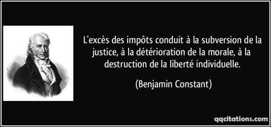 quote-l-exces-des-impots-conduit-a-la-subversion-de-la-justice-a-la-deterioration-de-la-morale-a-benjamin-constant-166766